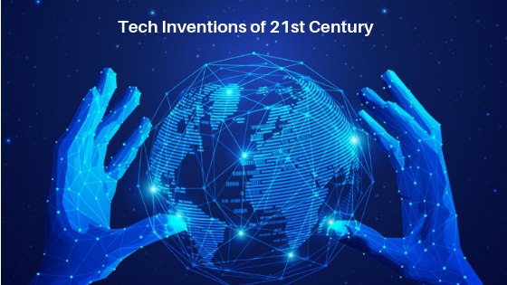Greatest Inventions of 21st Century